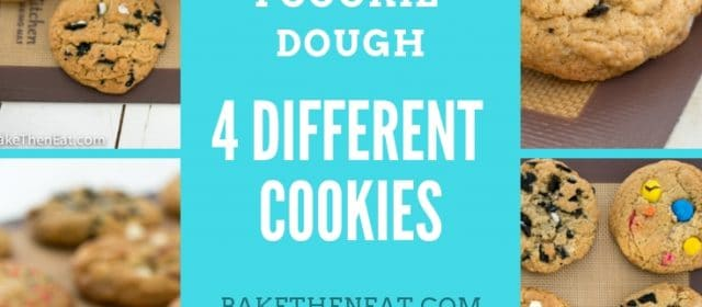 1 Cookie Dough 4 Different Cookies